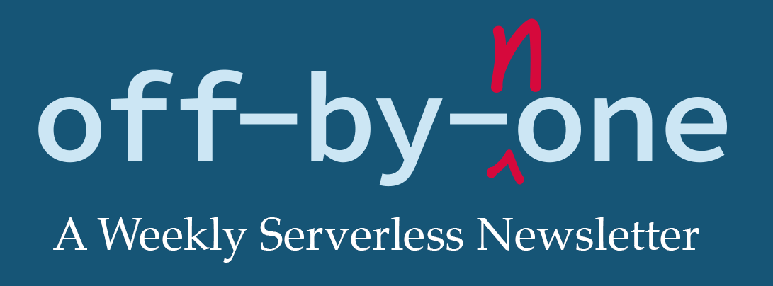 Off-by-none Serverless Newsletter