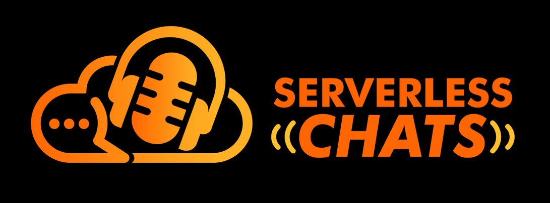 Serverless Chats Podcast